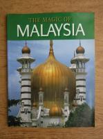 The magic of Malaysia