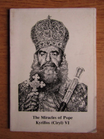 The miracles of Pope Kyrillos VI