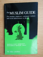 Anticariat: The Muslim guide. For teachers, employers, community workers and social administrators in Britain