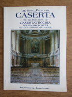 The royal palace of Caserta and the old town of Casertavecchia