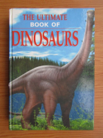 Anticariat: The Ultimate book of Dinosaurs