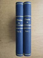 Anticariat: Theatre de P. Corneille (volumele 1 si 2, 1920)
