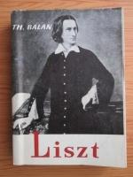 Anticariat: Theodor Balan - Franz Liszt