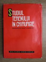 Theodor Burghele - Studiul terenului in chirurgie