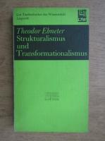 Anticariat: Theodor Ebneter - Strukturalismus und Transformationalismus