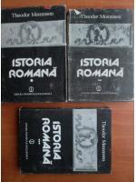 Theodor Mommsen - Istoria romana (volumele 1, 2, 3)