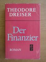Anticariat: Theodore Dreiser - Der Finanzier