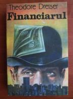 Anticariat: Theodore Dreiser - Financiarul