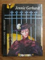 Theodore Dreiser - Jennie Gerhardt