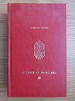 Anticariat: Theodore Dreiser - O tragedie americana (volumul 1)