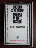Anticariat: Theofil Simenschy - Cultura si filosofie indiana in texte si studii