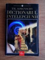 Anticariat: Theofil Simenschy - Dictionarul intelepciunii