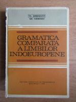Anticariat: Theofil Simenschy - Gramatica comparata a limbilor indoeuropene
