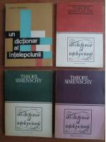 Anticariat: Theofil Simenschy - Un dictionar al intelepciunii (4 volume)