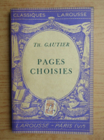 Theophile Gautier - Pages choisies (1934)