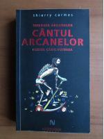 Anticariat: Thierry Carmes - Cantul arcanelor