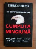 Thierry Meyssan - 11 Septembrie 2001, cumplita minciuna