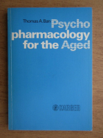 Anticariat: Thomas Ban - Psycho pharmacology for the aged