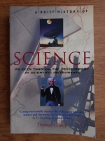Thomas Crump - A brief history of science. As seen through the development of scientific instruments