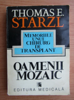 Anticariat: Thomas E. Starzl - Oamenii mozaic