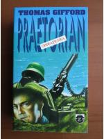 Anticariat: Thomas Gifford - Operatiunea Praetorian