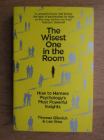 Thomas Gilovich, Lee Ross - The wisest one in the room