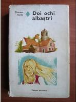 Thomas Hardy - Doi ochi albastri (coperti cartonate)