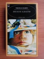 Thomas Hardy - Doi ochi albastri (Rao Clasic)