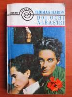 Thomas Hardy - Doi ochi albastri