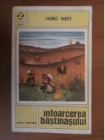 Anticariat: Thomas Hardy - Intoarcerea bastinasului