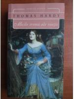 Thomas Hardy - Micile ironii ale vietii