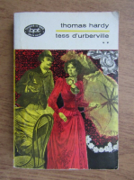 Thomas Hardy - Tess d'urberville (volumul 2)