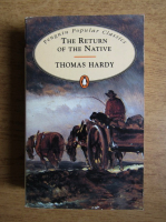 Thomas Hardy - The return of the native