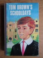 Thomas Hughes - Tom Brown's schooldays