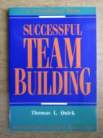 Anticariat: Thomas L. Quick - Successful team building