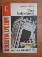Anticariat: Thomas Mann - Casa Buddenbrook (volumul 2)