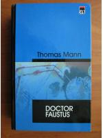 Thomas Mann - Doctor Faustus (coperti cartonate)