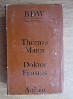 Thomas Mann - Doktor Faustus
