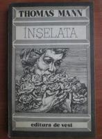 Thomas Mann - Inselata