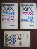 Thomas Mann - Iosif si fratii sai (3 volume)