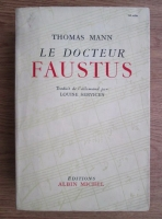 Thomas Mann - Le Docteur Faustus