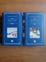 Thomas Mann - Muntele vrajit (2 volume)