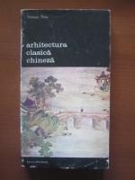 Anticariat: Thomas Thilo - Arhitectura clasica chineza
