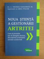 Anticariat: Thomas Vangsness - Noua stiinta a gestionarii artritei