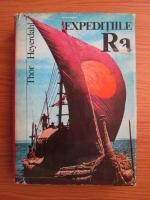 Anticariat: Thor Heyerdahl - Expeditiile Ra