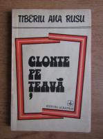 Anticariat: Tiberiu Ana Rusu - Glonte pe teava