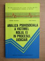 Anticariat: Tiberiu Bogdan - Analiza psihosociala a victimei. Rolul ei in procesul judiciar