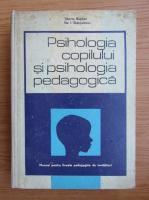 Tiberiu Bogdan - Psihologia copilului si psihologia pedagogica