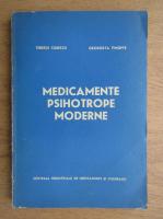 Tiberiu Ciurezu, Georgeta Timofte - Medicamente psihotrope moderne