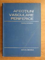Tiberiu Ghitescu - Afectiuni vasculare periferice